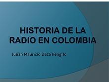 La Historia De La Radio En Colombia