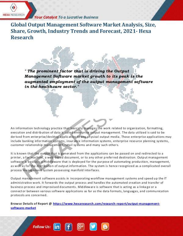 Technology Output Management Software Market Report, 2021