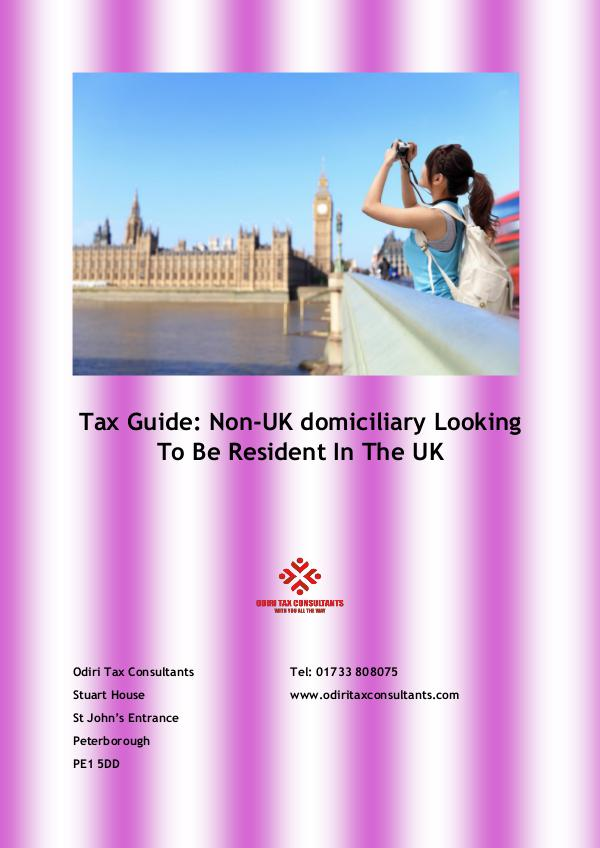 Tax Guide: Non-UK domiciliary looking to Be Resident in the UK 1