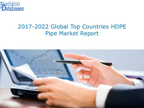 Global HDPE Pipe Market 2017:Industry Trends
