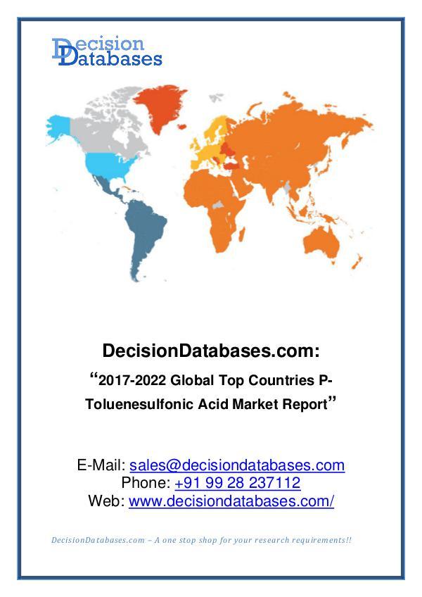 Market Report - P-Toluenesulfonic Acid Market Report 2017-2022