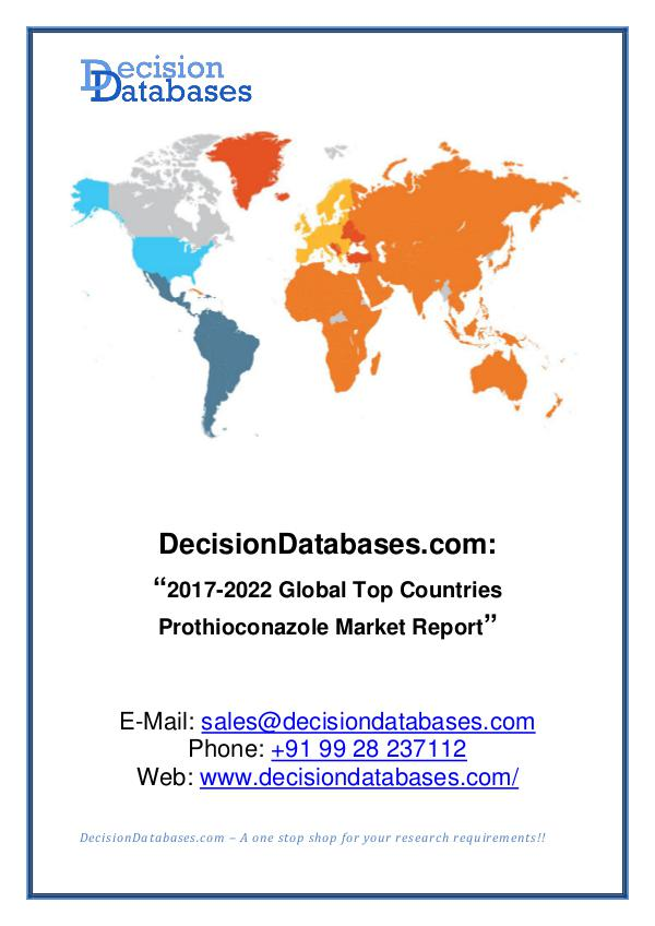 Prothioconazole Market Report 2017-2022