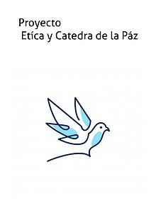 Proyecto Ética y cátedra de la paz