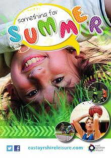 Summer 2017 Activities East Ayrshire Leisure