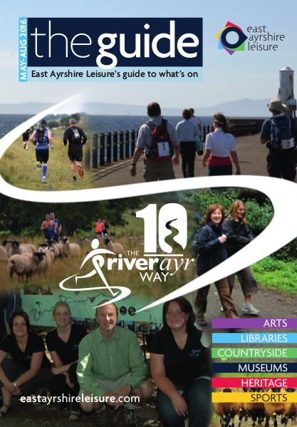 East Ayrshire Leisure - The Guide May-Aug 2016 May 2016