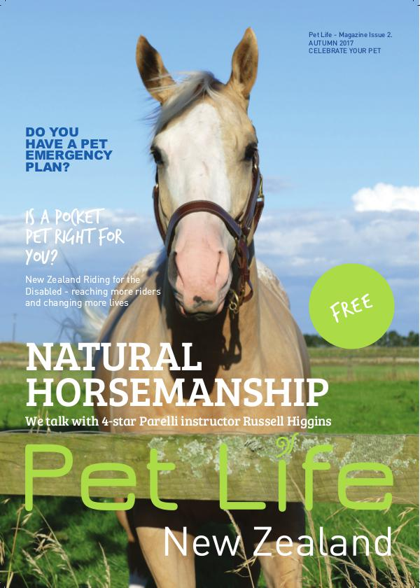 Pet Life Magazine, New Zealand Pet Life Magazine Issue 2 AUTUMN 2017