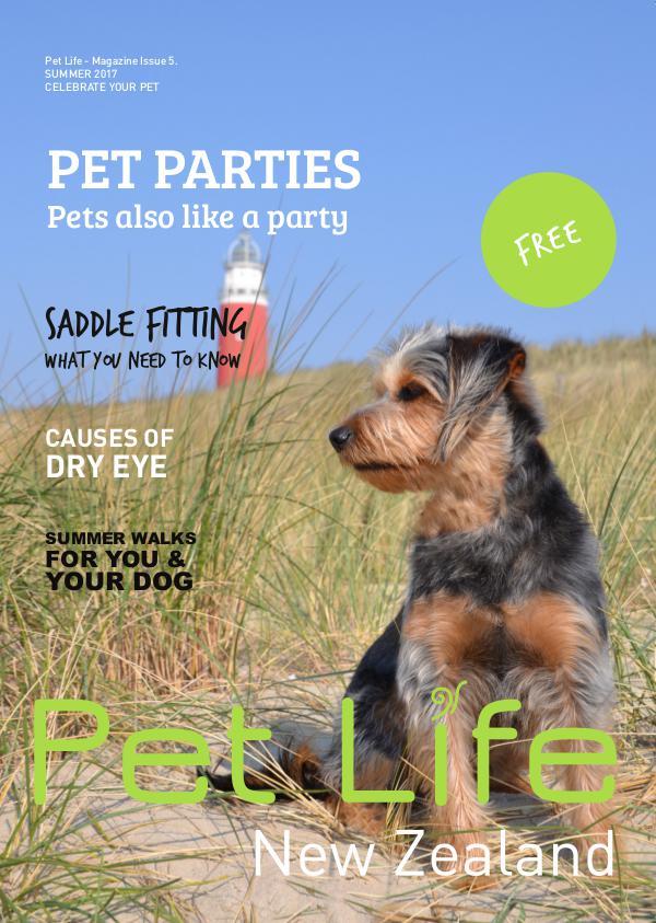 Pet Life Magazine, New Zealand Pet Life Magazine Issue 5 Summer 2017
