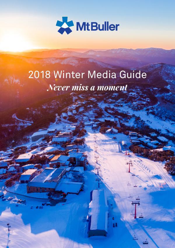 Mt Buller 2018 Winter Media Guide 2018_winter_media_guide_2018_mtbuller_FA2
