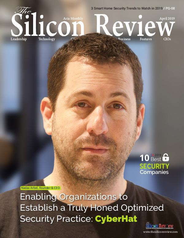 The Silicon Review - Best Business Review Magazine 10 Best Security Companies 2019