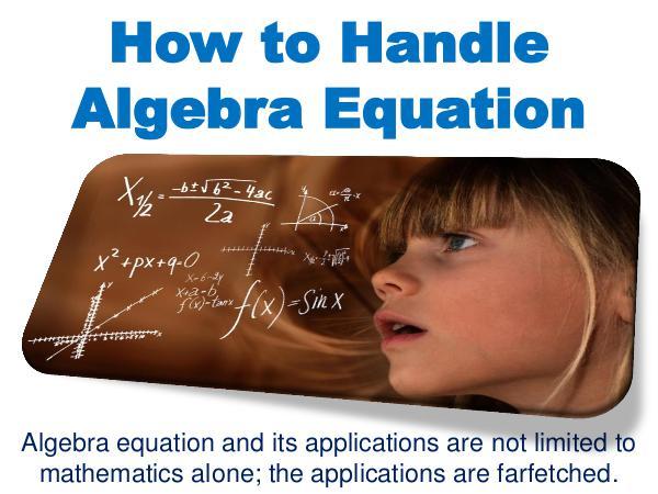How to Handle Algebra Equation 1