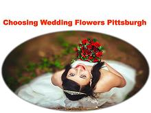 Choosing Wedding Flowers Pittsburgh