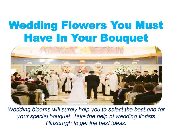 Wedding Flowers You Must Have In Your Bouquet 1