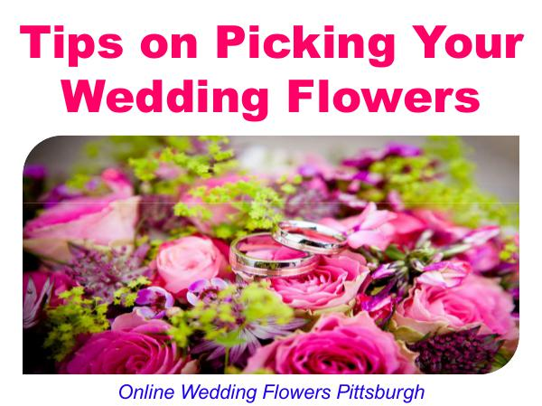 Tips on Picking Your Wedding Flowers 1