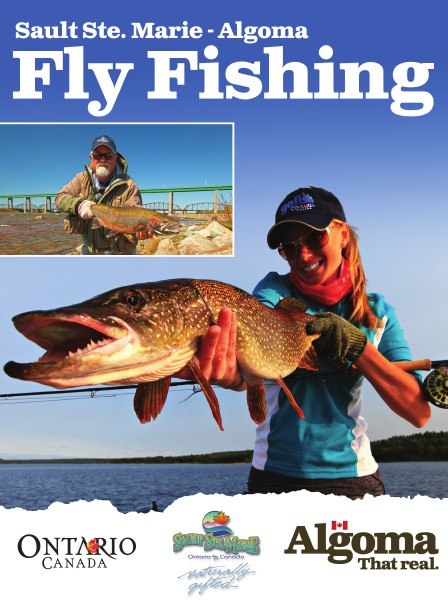 2015 Sault Ste. Marie - Algoma Fly Fishing 2015 Sault Ste. Marie Algoma Fly Fishing