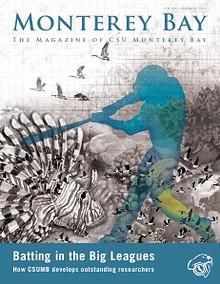 Monterey Bay: The Magazine of CSU Monterey Bay