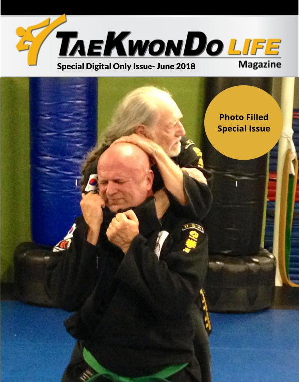 Tae Kwon Do Life Magazine Special Digital Issue June 2018