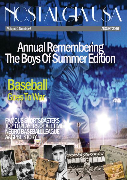 Nostalgia USA August Edition Remember The Boys Of Summer August Edition