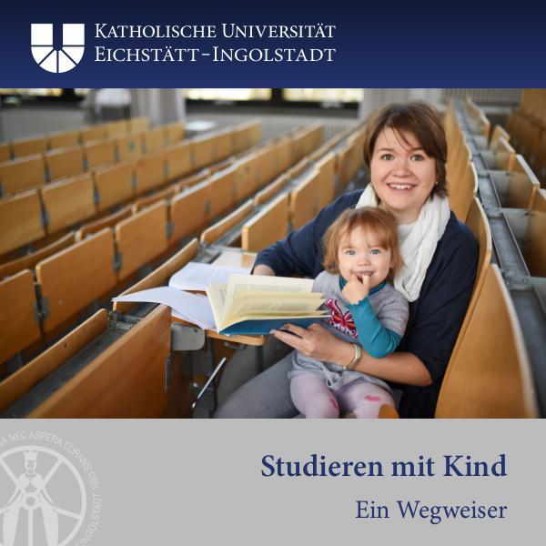 Die KU Studieren mit Kind