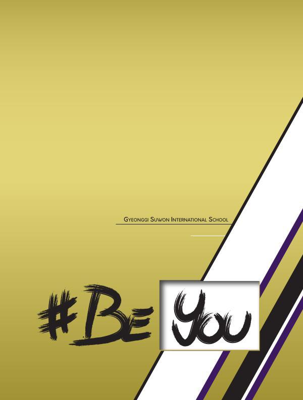 GSIS 2017 Yearbook: #BeYou Volume 11