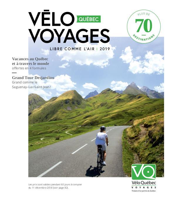 Vélo Québec Voyages - brochure 2019 Brochure 2019