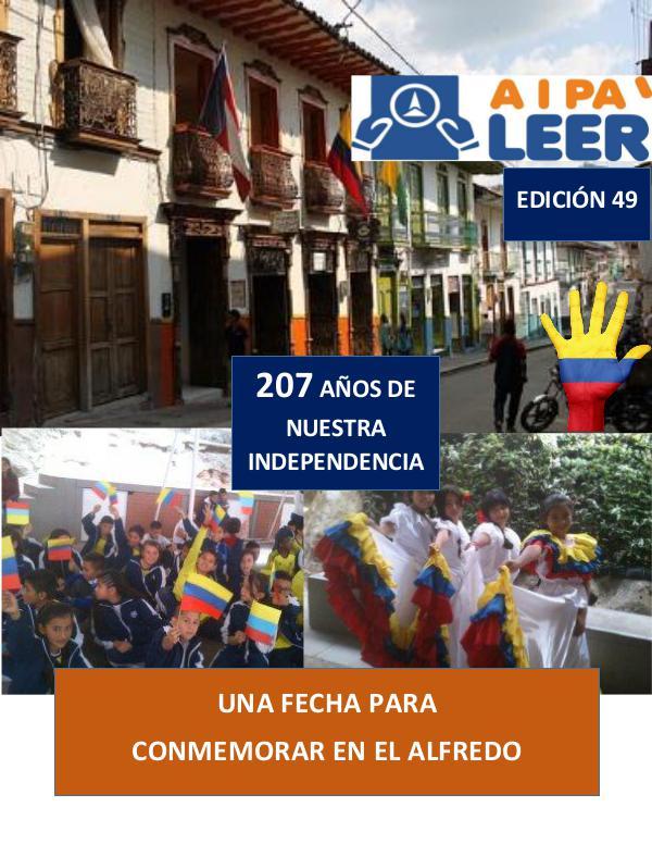 Periodico Alfredo Iriarte AIPA LEER Edición 49: INDEPENDENCIA ALFREDISTA -UNA VERDADER