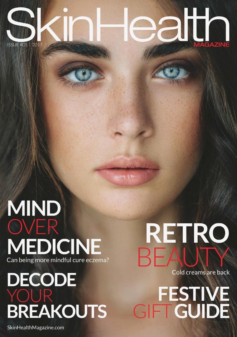 Skin Health Magazine Issue #5 / Autumn-Winter 2017