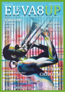 Eleva8UP Magazine August 14, 2013 Issue 1