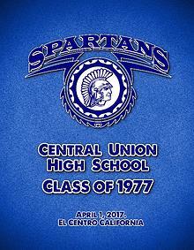 CENTRAL UNION HIGH SCHOOL CLASS OF 1977 REUNION