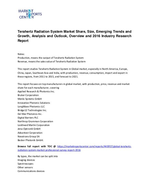 Terahertz Radiation System Market Overview, Outlook and Research Terahertz Radiation System Market Overview