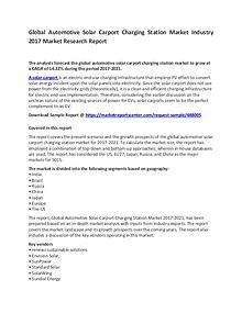 Global Automotive Solar Carport Charging Station Market Industry 2017