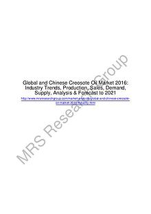 MRS Research GroupGlobal Creosote Oil Market 2016: Industry Size, Sha