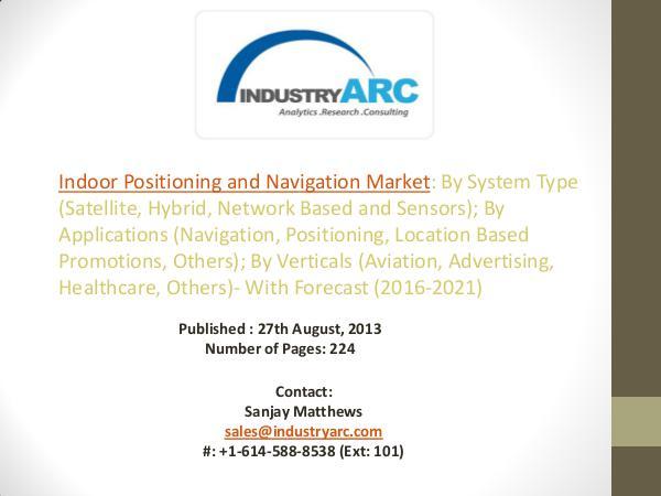 Indoor Positioning and Navigation Market Analysis - Forecast to 2021 Navigation Market Analysis