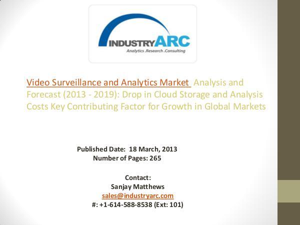 Video Surveillance and Analytics Market  Analysis - Forecast to 2021 Analytics Market Forecast 2021
