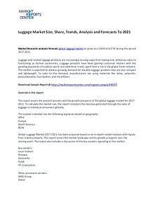 Luggage Market Size, Share, Trends, Analysis and Forecasts To 2021