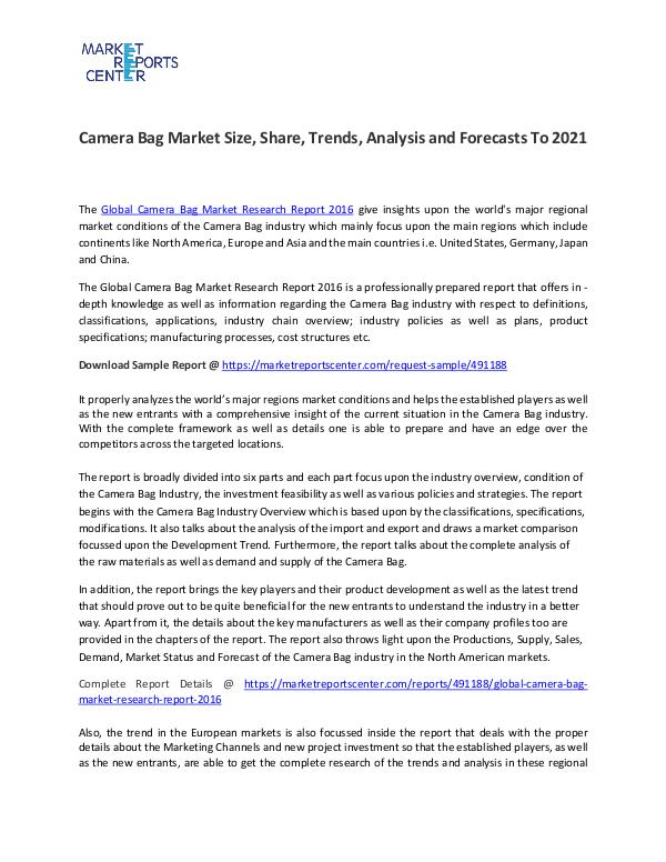 Camera Bag Market Trend, Growth, Price, Demand and Forecasts To 2021 Camera Bag Market