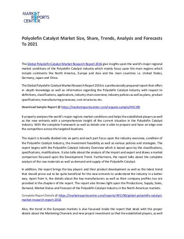 Polyolefin Catalyst Market Trend, Growth, Price, Demand and Forecasts Polyolefin Catalyst Market