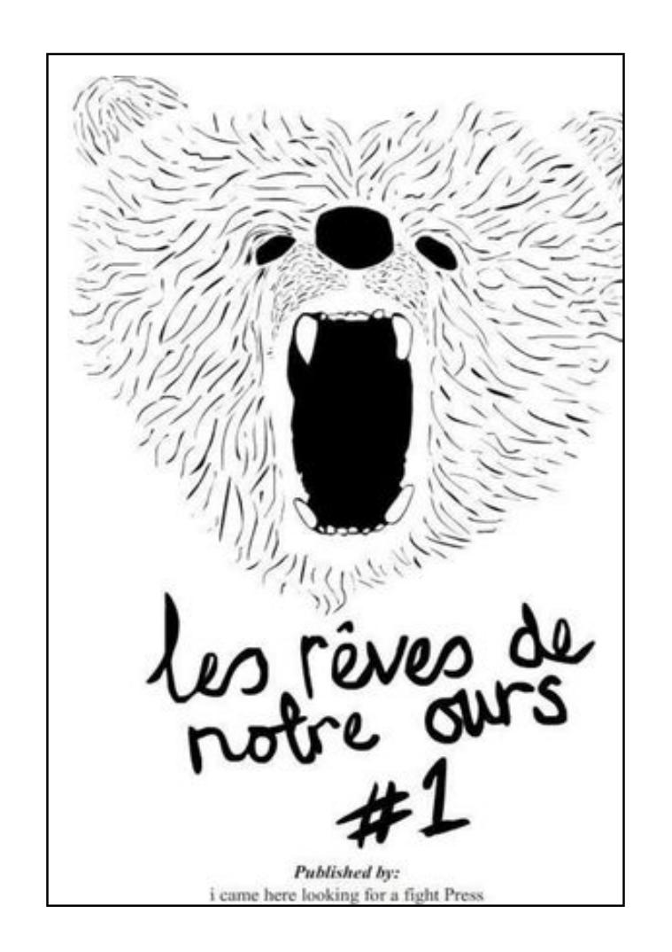 Les Rêves des Notre Ours #1