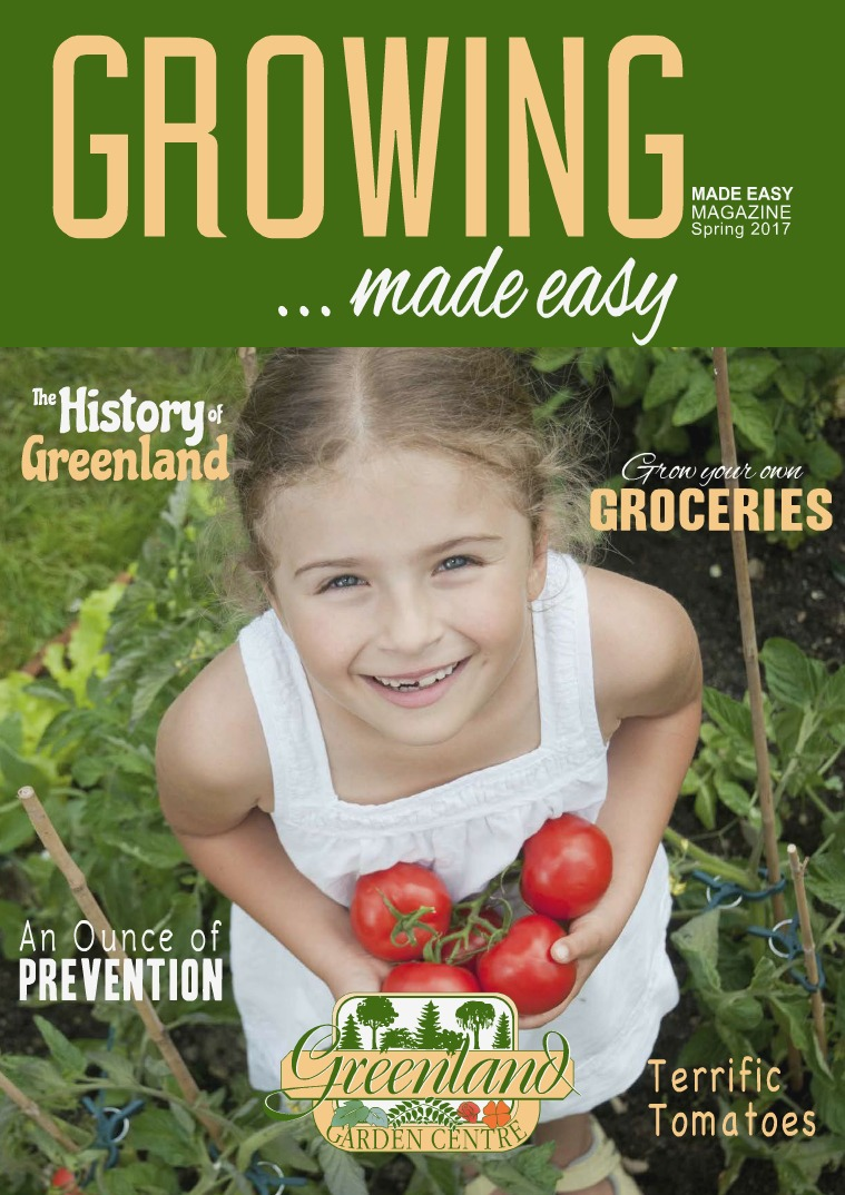 Growing Made Easy Spring 2017