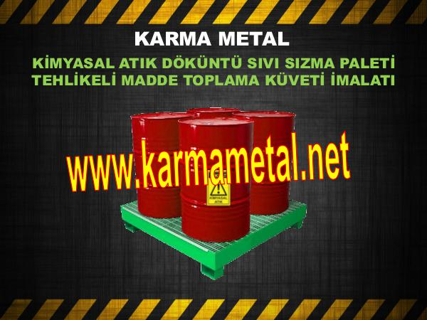 Kimyasal atik dokuntu tasma kuveti sivi toplama paleti KARMA METAL toplama taban tavasi