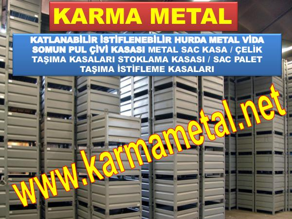 METAL SAC CELIK TASIMA KASALARI - KARMA METAL Metal Kasa