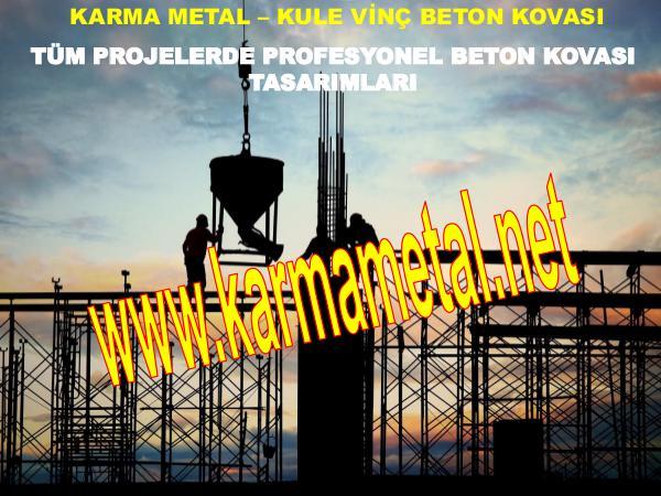 KARMA METAL-kule vinc beton harc moloz kovasi teknik ozellikleri beton kovasi imalati