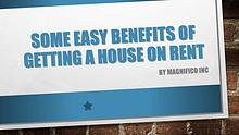 Some Easy Benefits of Getting a House on Rent