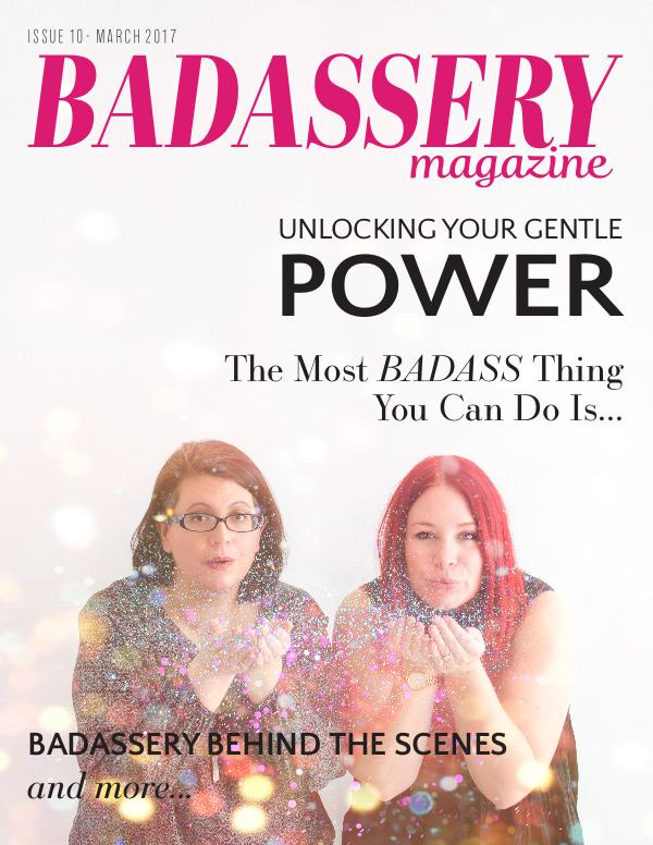 Badassery Magazine Issue 10 March 2017