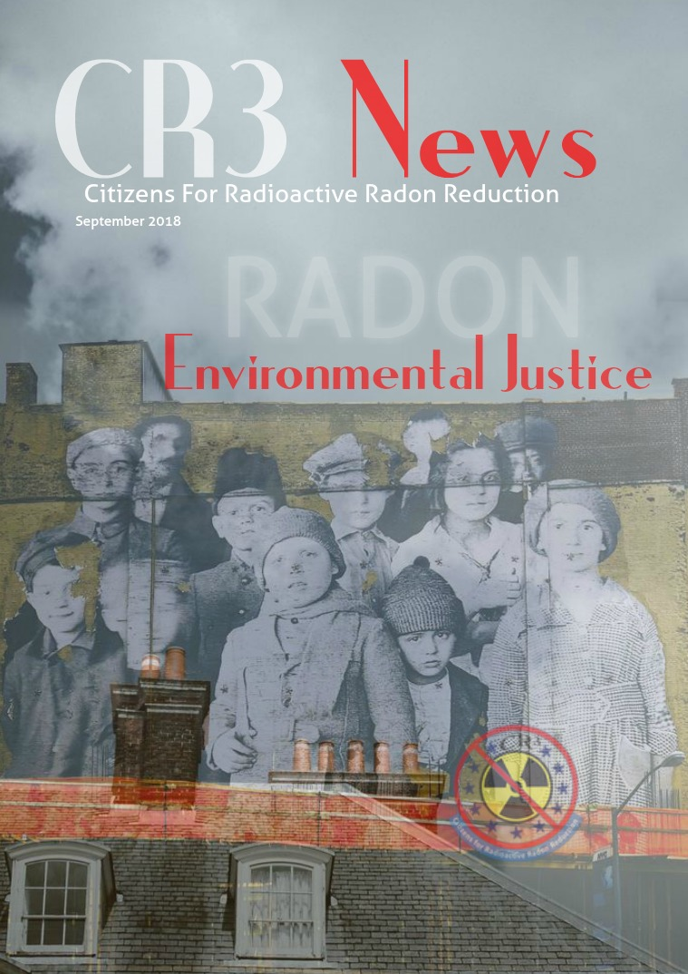 CR3 News Magazine 2018 VOL 4: SEPTEMBER  Environmental Justice