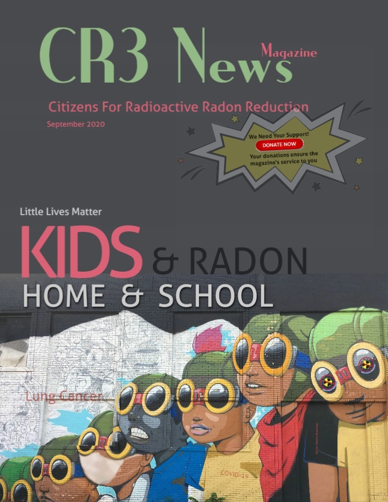 CR3 News Magazine 2020 VOL 4: September Radon, Schools & Home Study