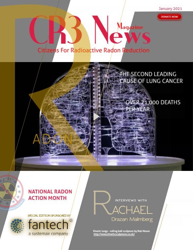 CR3 News Magazine 2021 VOL 1: JANUARY -- NATIONAL RADON ACTION MONTH