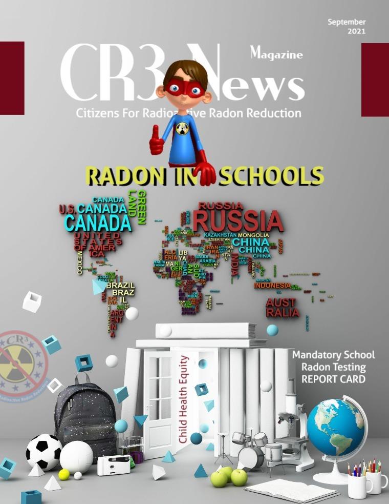 CR3 News Magazine 2021 VOL 3: SEPTEMBER RADON, CHILDREN and SCHOOLS