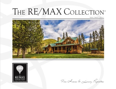 The RE/MAX Collection Magazine May 2013 Volume 2 Number 1 Edition 1