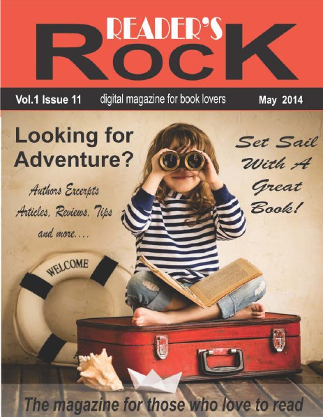 READER'S ROCK LIFESTYLE MAGAZINE VOL 2 ISSUE 4 NOVEMBER 2014 Vol 1 Issue 11 May 2014