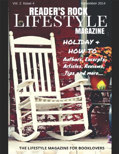 READER'S ROCK LIFESTYLE MAGAZINE VOL 2 ISSUE 4 NOVEMBER 2014 VOL 2 ISSUE 4 NOVEMBER 2014